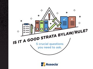 Is It a Good Strata Bylaw/Rule?