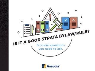 Is It a Good Strata Bylaw/Rule?