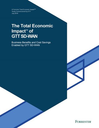 GTT & Forrester: SD-WAN Total Economic Impact Study