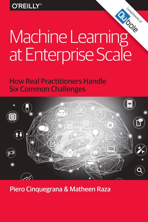 O'Reilly ebook: Machine Learning at Enterprise Scale
