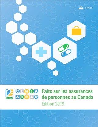 Faits sur les assurances de personnes au Canada, 2019