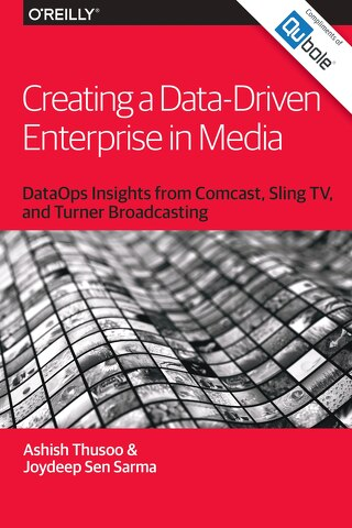 O'Reilly eBook: Creating a Data-Driven Enterprise in Media