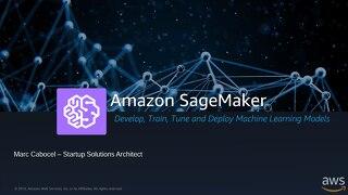 Amazon SageMaker and ML Workshop - Euratech10
