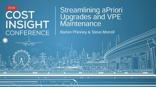 Streamlining aPriori Upgrades and VPE Maintenance