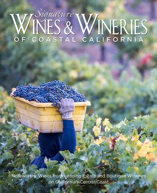 Signature Wines & Wineries of Coastal California Digital Book