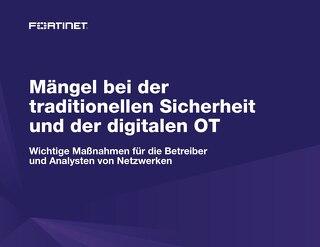Mängel bei der Traditionellen Sicherheit und der Digitalen OT