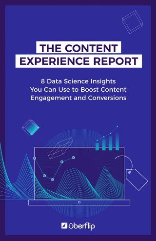 Content Experience Report by Uberflip