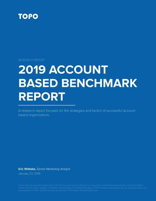 TOPO's 2019 Account Based Benchmark Report