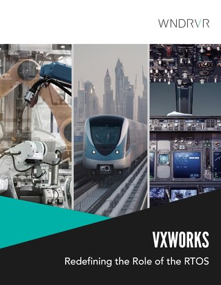 VxWorks: Redefining the Role of the RTOS