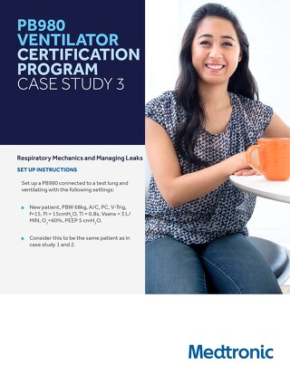 PB980 VENTILATOR CERTIFICATION PROGRAM CASE STUDY 3