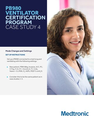 PB980 VENTILATOR CERTIFICATION PROGRAM CASE STUDY 4 SET
