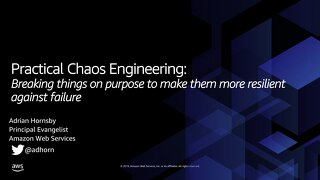 Chaos Engineering - Why breaking things should be practised