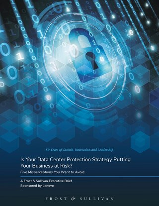 Is Your Data Center Protection Strategy Putting Your Business at Risk?