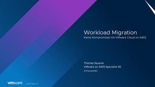 Foliensatz: Workload Migration – Keine Kompromisse mit VMware Cloud on AWS