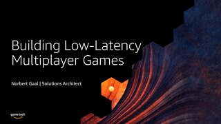 Game Server Hosting with AWS Game Tech Presentation
