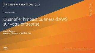 Quantifier l'impact business d'AWS sur votre entreprise