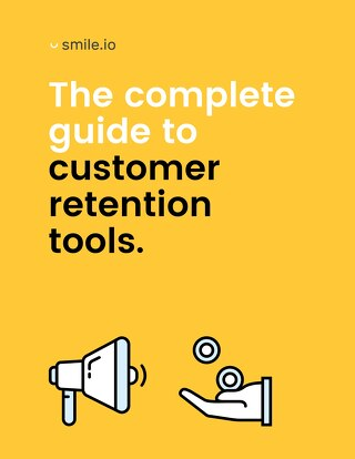 The Complete Guide to Customer Retention Tools