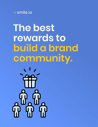 The Best Rewards to Build a Brand Community