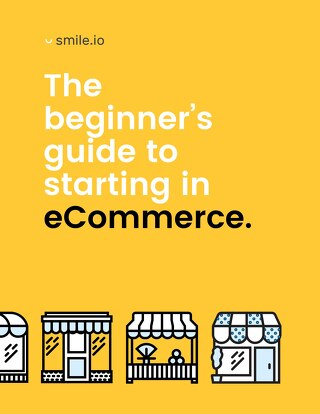 The Beginner's Guide to Starting an eCommerce Store