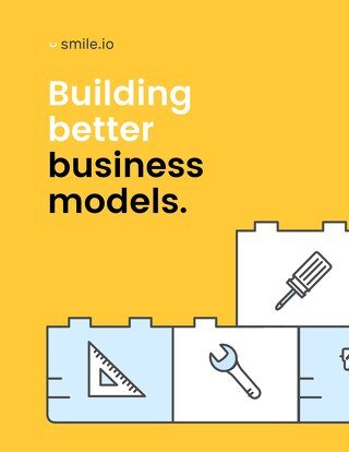 Building Better Business Models