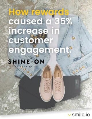 How rewards caused a 35% increase in customer engagement - Shine On