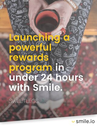 Launching a powerful rewards program in under 24 hours - SweetLegs Case Study