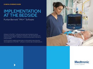 IMPLEMENTATION AT THE BEDSIDE - Puritan Bennett™ PAV+™ Software