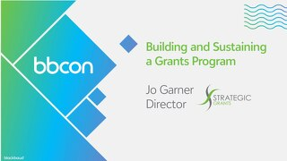 Building and Sustaining a Grants Program