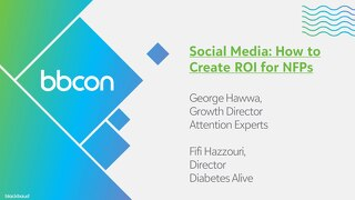 Social Media: How to Create ROI for NFPs