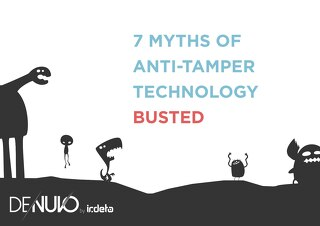 E-book: 7 myths of anti-tamper technology - Busted