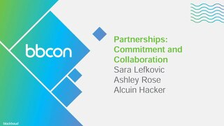 Partnerships: Commitment and Collaboration