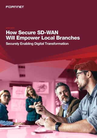 How Secure SD-WAN will empower Local Branches