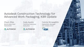 Autodesk Construction Technology for Advanced Work Packaging, KBR Update