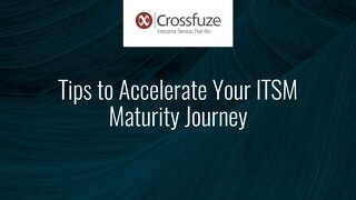 Slides: ITSM Maturity Recommendations