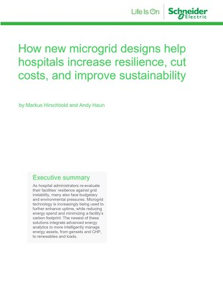 How new microgrid designs help hospitals increase resilience, cut costs, and improve sustainability