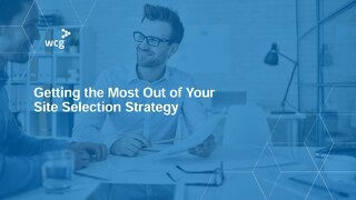 Getting the Most Out of Your Site Selection Strategy