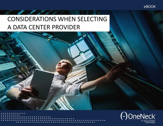 Considerations When Selecting a Data Center Provider