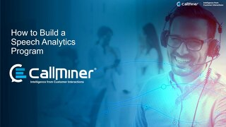 How to Build a Speech Analytics Program Webinar