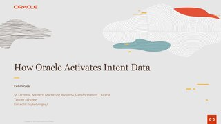 Intent Event 2019 - How Oracle activates Intent data - Oracle