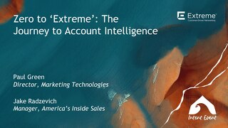 Intent Event 2019 - From zero to 'Extreme'- The journey to account intelligence - Extreme Networks