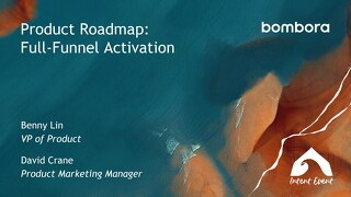 Intent Event 2019 - Product Roadmap - Full-funnel activation - Bombora