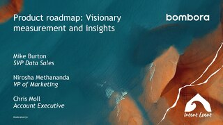 Intent Event 2019 - Product Roadmap - Measurement and insight - Bombora
