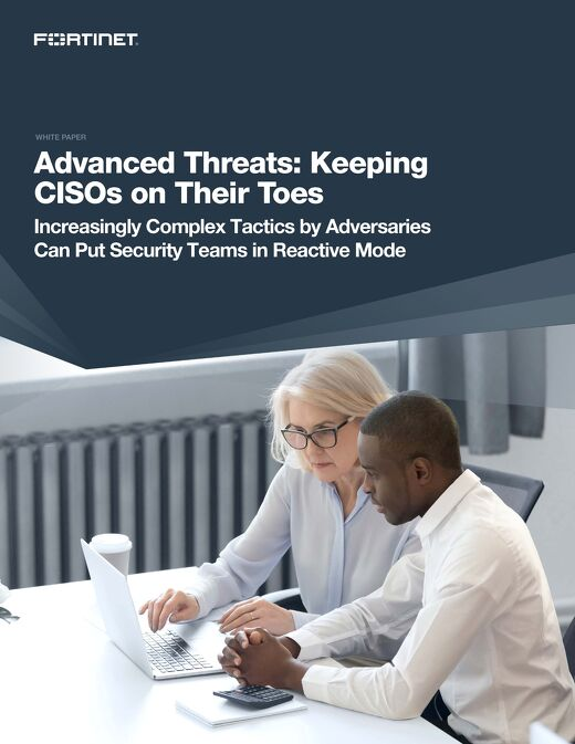 Advanced Threats: Keeping CISOs on Their Toes