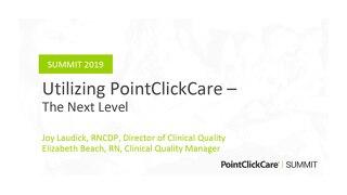 Utilizing PointClickCare – The Next Level