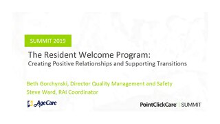 The Resident Welcome Program Creating Positive Relationships and Supporting Transition