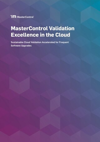 MasterControl Validation Excellence in the Cloud