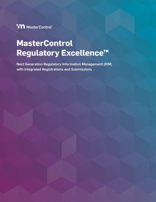 MasterControl Regulatory Excellence™ Solution Overview