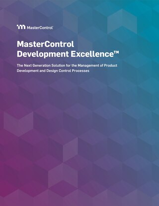 MasterControl Development Excellence™ Solution Overview