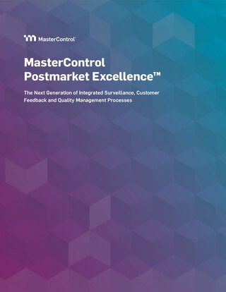 MasterControl Postmarket Excellence™ Solution Overview