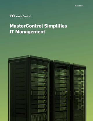 MasterControl Simplifies IT Management